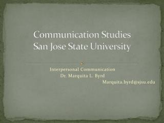 Communication Studies San Jose State University