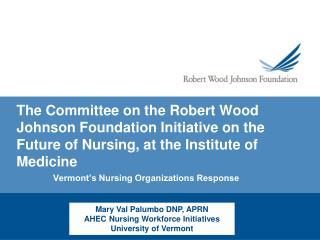 Vermont's Nursing Organizations Response