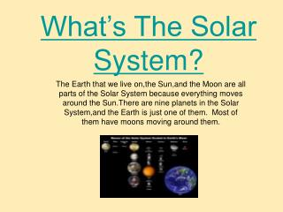 What's The Solar System?