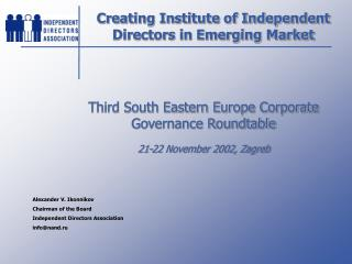 Creating Institute of Independent Directors in Emerging Market