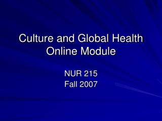 Culture and Global Health Online Module