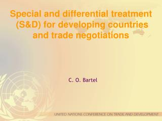 Special and differential treatment   SD for developing countries and trade negotiations