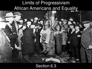 Limits of Progressivism African Americans and Equality