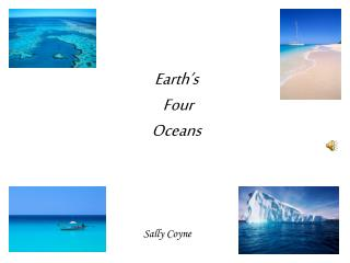 Earth's  Four  Oceans