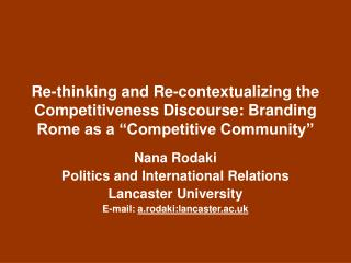 Nana Rodaki Politics and International Relations Lancaster University