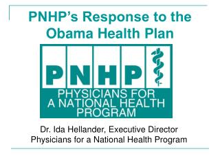 PNHP's Response to the Obama Health Plan
