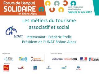 Les métiers du tourisme  associatif et social
