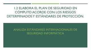 Analiza est�ndares internacionales de seguridad inform�tica
