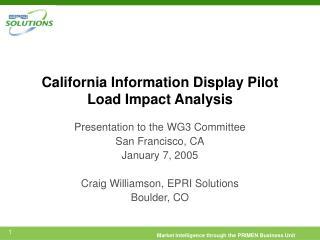 California Information Display Pilot Load Impact Analysis