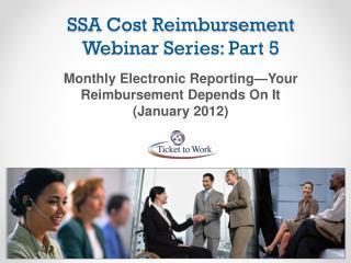 SSA Cost Reimbursement Webinar Series: Part 5