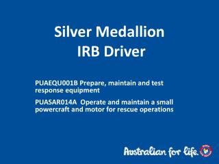 Silver Medallion   IRB Driver