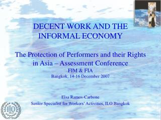 Elsa Ramos-Carbone Senior Specialist for Workers' Activities, ILO Bangkok