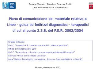 Regione Toscana - Direzione Generale Diritto  alla Salute e Politiche di Solidarietà