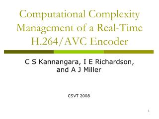 Computational Complexity Management of a Real-Time H.264/AVC Encoder