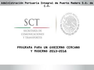 PROGRAMA PARA UN GOBIERNO CERCANO Y MODERNO 2013-2018
