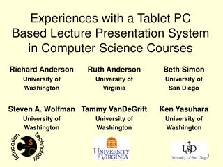 Experiences with a Tablet PC Based Lecture Presentation System in Computer Science Courses