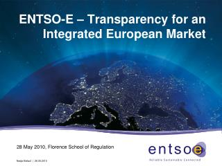 ENTSO-E – Transparency for an Integrated European Market