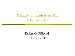 Military Commissions Act 2006 vs. 2009