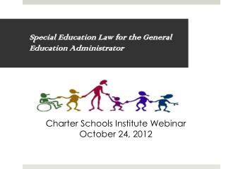 Special Education Law for the General Education Administrator