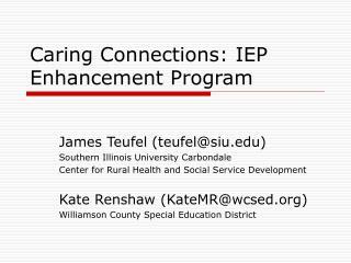 Caring Connections: IEP Enhancement Program