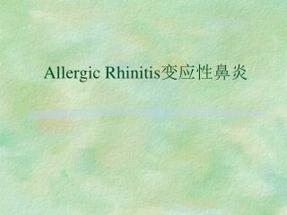 Allergic Rhinitis ?????