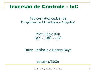 Inversão de Controle - IoC