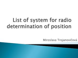 List of system for radio determination of position