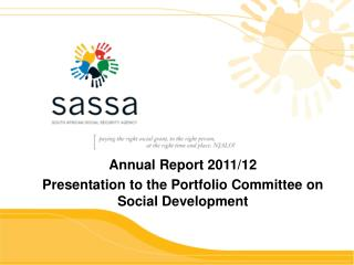 Annual Report  2011/12  Presentation to the Portfolio Committee on Social Development
