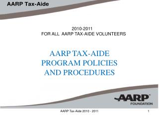2010-2011 FOR ALL  AARP TAX-AIDE VOLUNTEERS