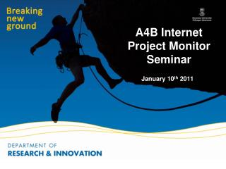 A4B Internet Project Monitor Seminar 	January 10 th  2011