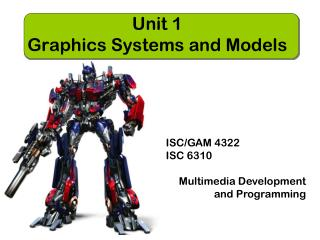 Unit 1  Graphics Systems and Models
