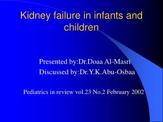 Kidney failure in infants and children