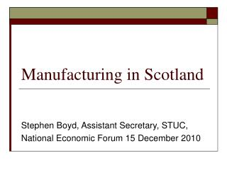 Manufacturing in Scotland