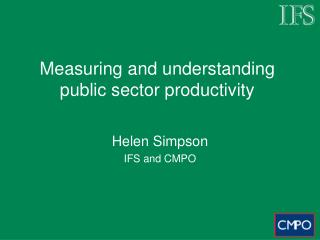 Measuring and understanding public sector productivity
