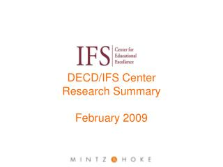 DECD/IFS Center  Research Summary February 2009