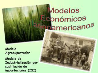 Modelos Económicos latinoamericanos