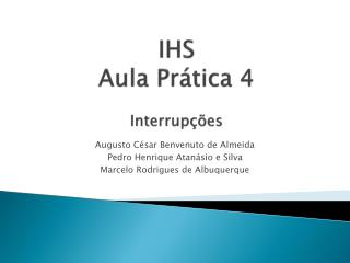 IHS Aula Prática 4 Interrupções