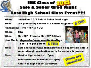 IHS Class of            Safe & Sober Grad Night