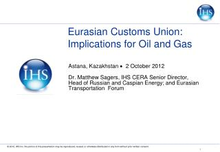 Eurasian Customs Union: Implications for Oil and Gas