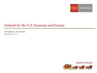 Outlook for the U.S. Economy and Europe