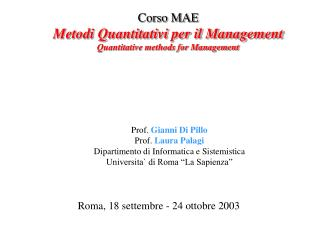 Corso MAE Metodi Quantitativi per il Management Quantitative methods for Management