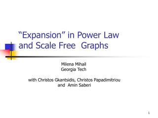 """Expansion"" in Power Law  and Scale Free  Graphs"