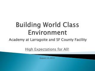 Building World Class Environment