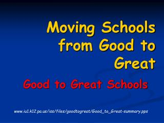 Moving Schools from Good to Great