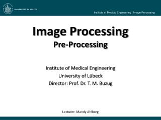 Image Processing Pre - Processing