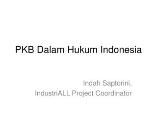 PKB Dalam Hukum Indonesia