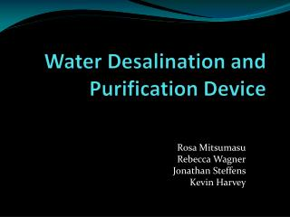 Water Desalination and Purification Device