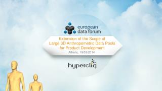 Extension of the Scope of Large 3D Anthropometric Data Pools for Product Development