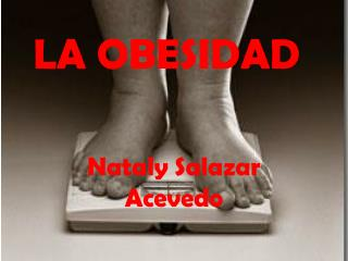 LA OBESIDAD