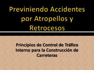 Previniendo Accidentes por Atropellos y Retrocesos